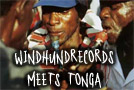 Windhundrecords meets Tonga